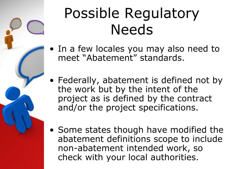 Possible Regulatory  Needs