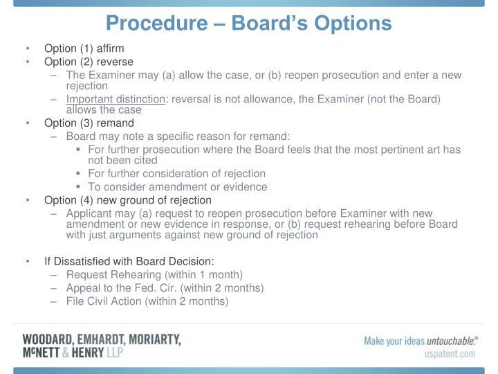 Procedure – Board's Options
