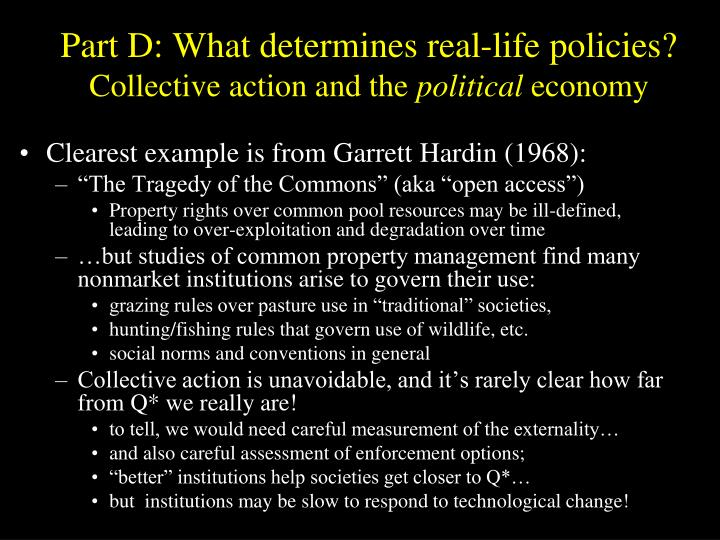 Part D: What determines real-life policies?