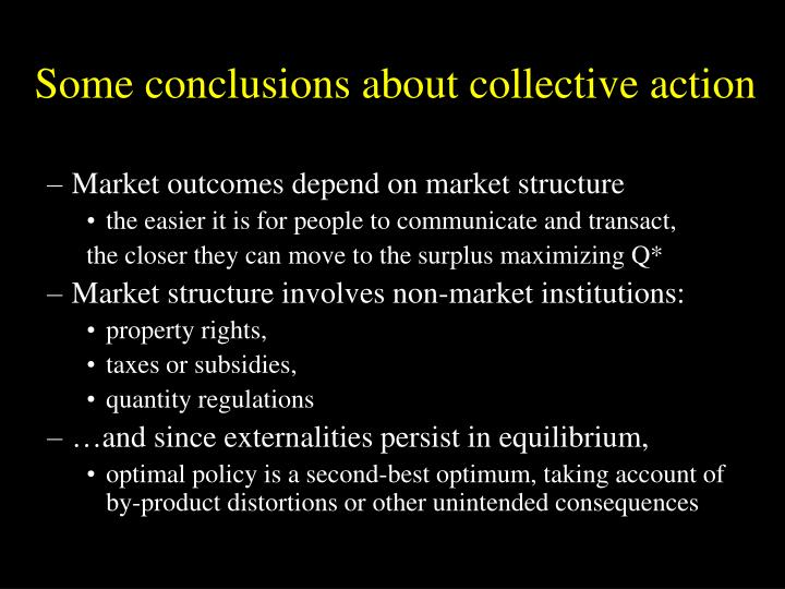 Some conclusions about collective action