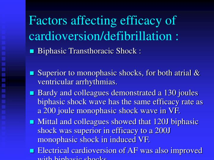 Factors affecting efficacy of cardioversion/defibrillation :
