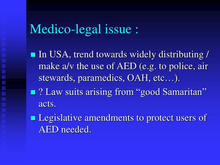 Medico-legal issue :