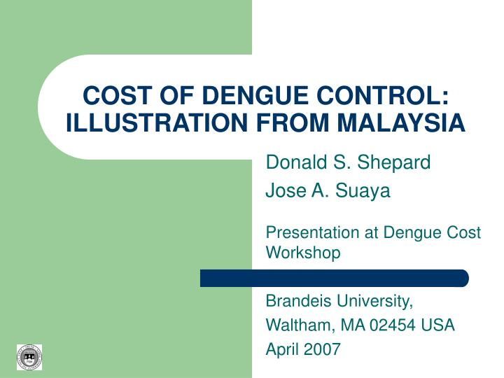 cost of dengue control illustration from malaysia n.