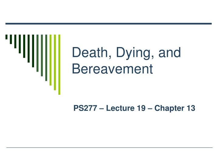 death dying and bereavement n.