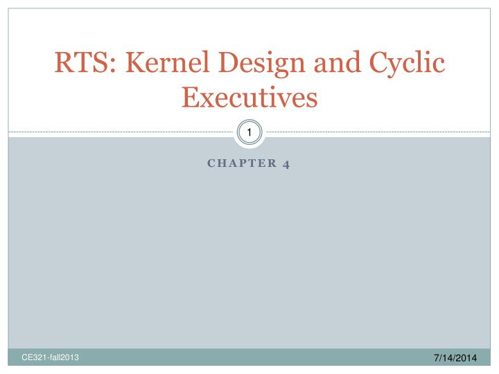 rts kernel design and cyclic executives n.