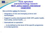food agriculture and biotechnology research nest policy support international cooperation