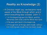 reality as knowledge 2