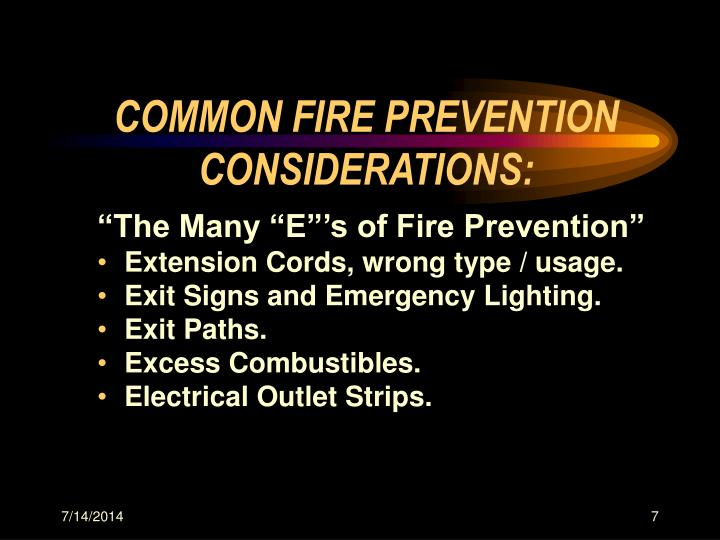 COMMON FIRE PREVENTION  CONSIDERATIONS: