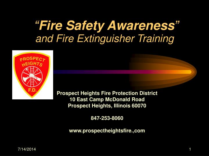 Fire safety awareness and fire extinguisher training