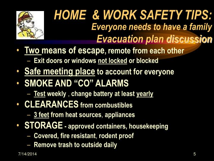 HOME  & WORK SAFETY TIPS: