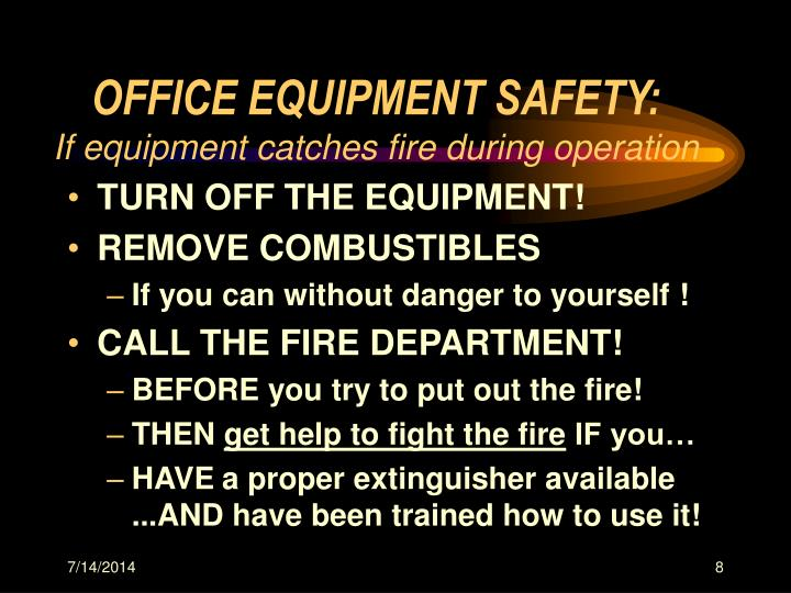 OFFICE EQUIPMENT SAFETY: