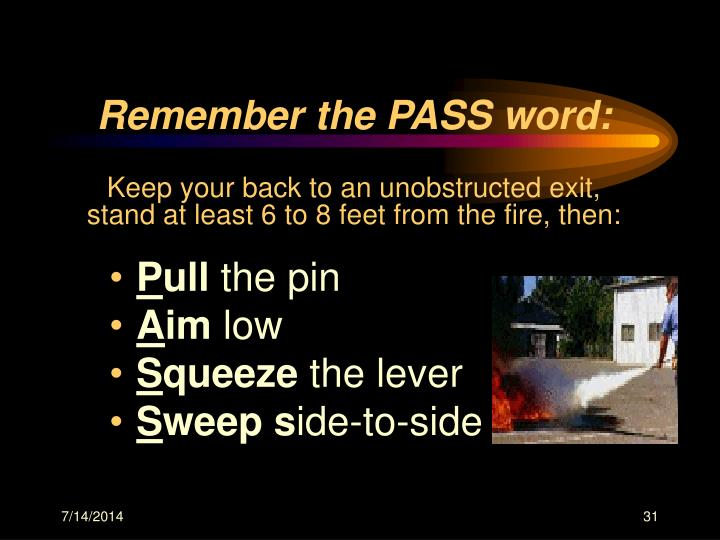 Remember the PASS word: