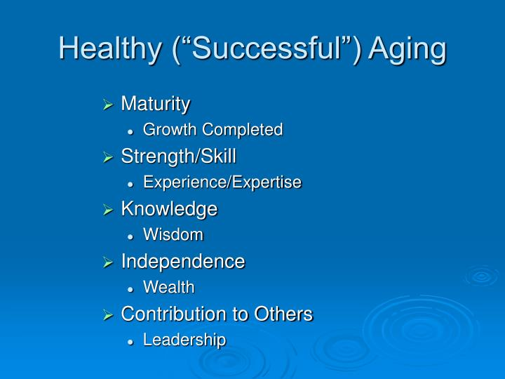 "Healthy (""Successful"") Aging"