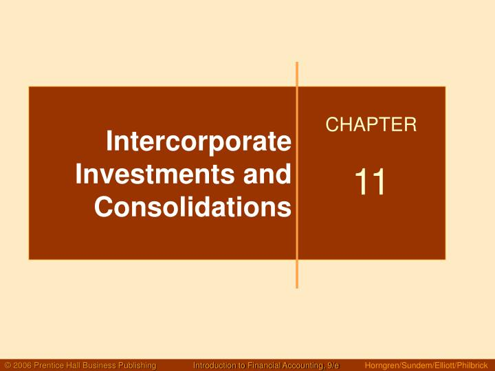 intercorporate investments and consolidations n.