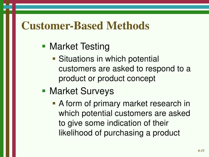 Customer-Based Methods