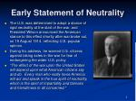 early statement of neutrality