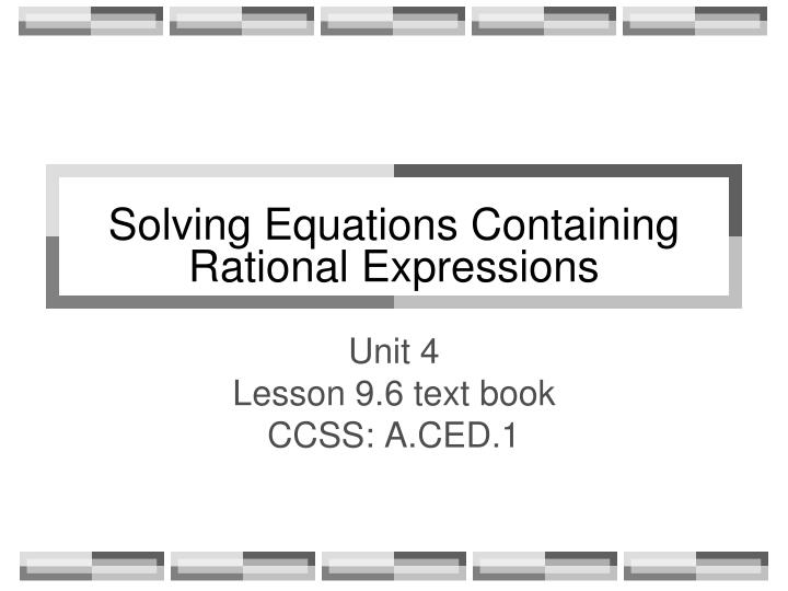 solving equations containing rational expressions n.