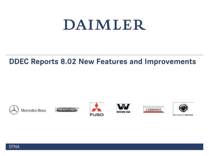 ddec reports 8 02 new features and improvements n.