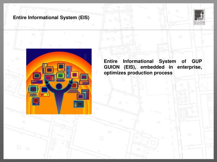 Entire Informational System