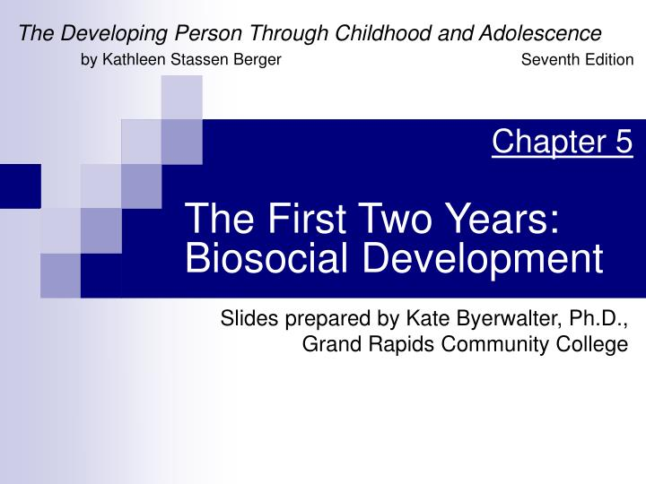 the first two years biosocial development n.