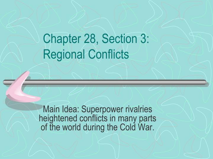 chapter 28 section 3 regional conflicts n.