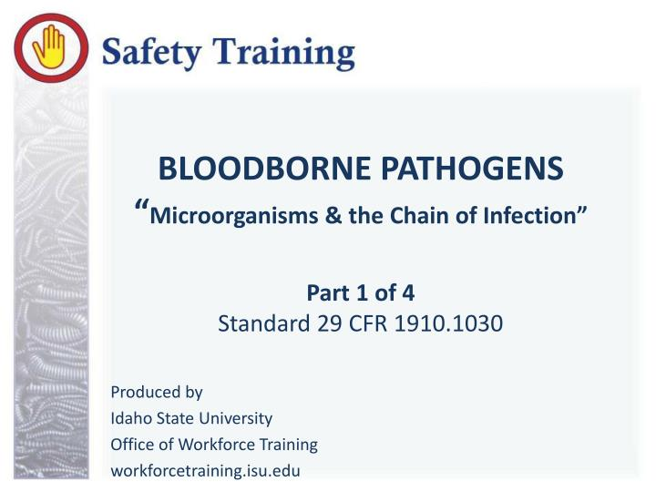 bloodborne pathogens microorganisms the chain of infection part 1 of 4 standard 29 cfr 1910 1030 n.