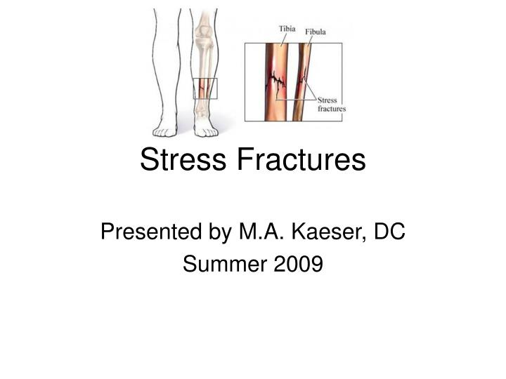 stress fractures n.