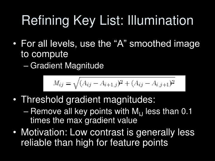 Refining Key List: Illumination