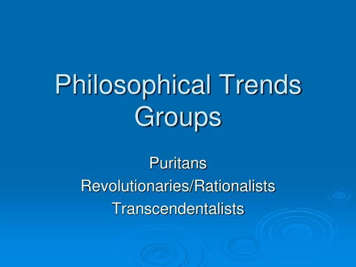 philosophical trends groups n.