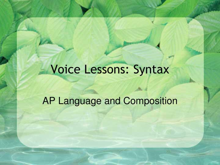 voice lessons syntax n.