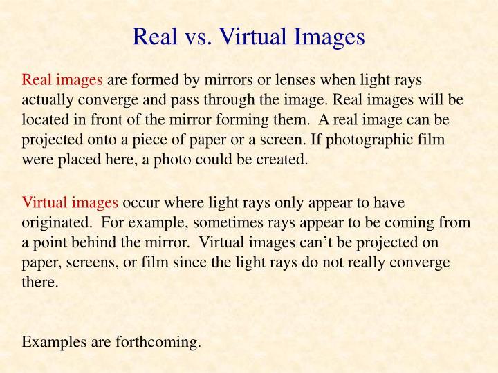 Real vs. Virtual Images