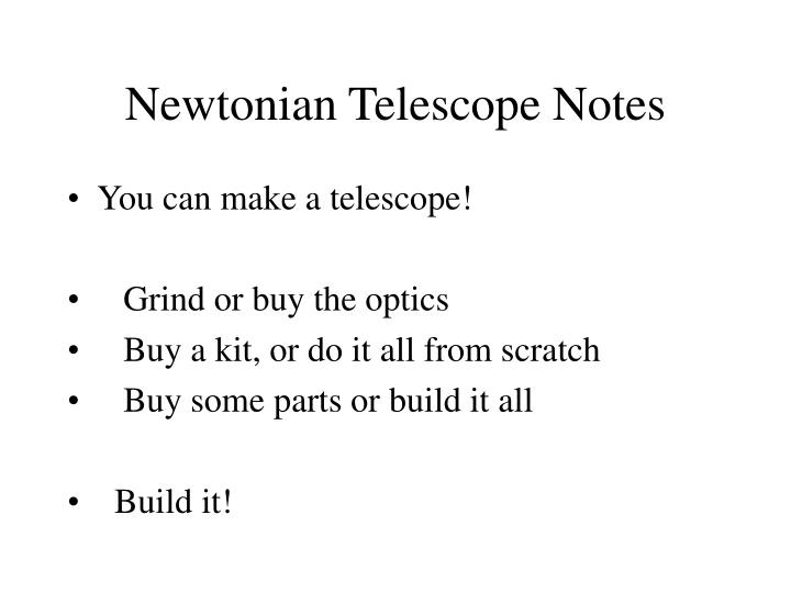 Newtonian Telescope Notes