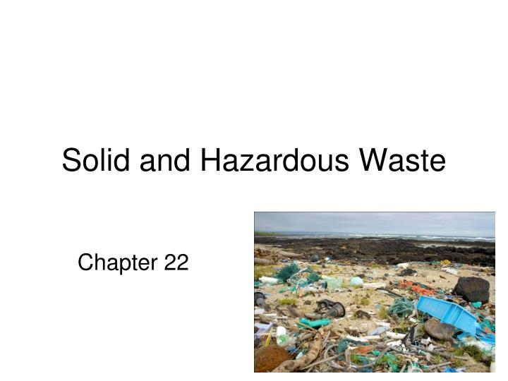 solid and hazardous waste n.