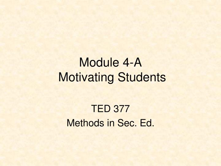 module 4 a motivating students n.