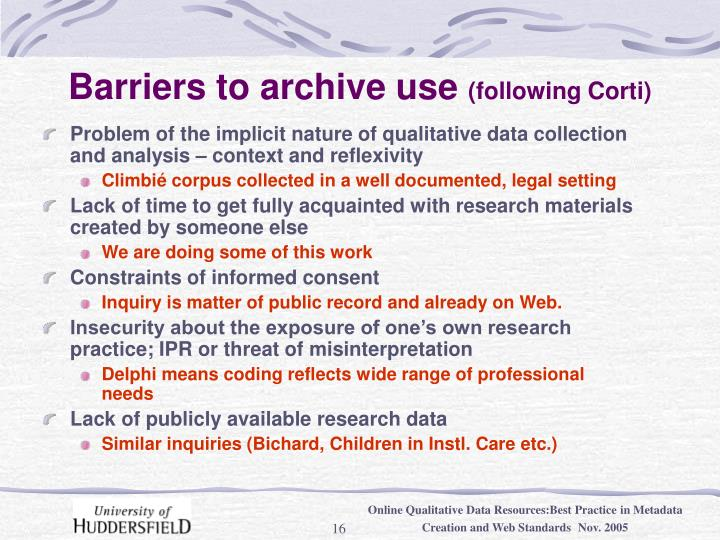 Barriers to archive use