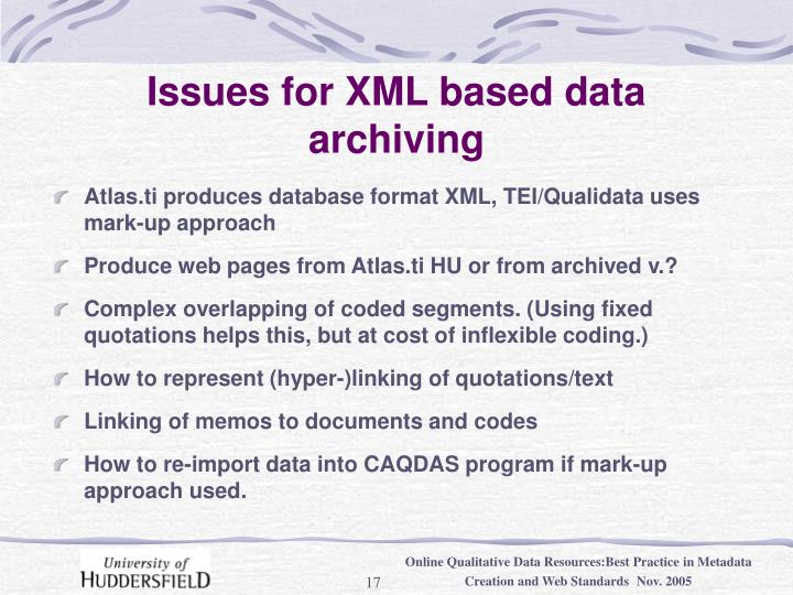 Issues for XML based data archiving