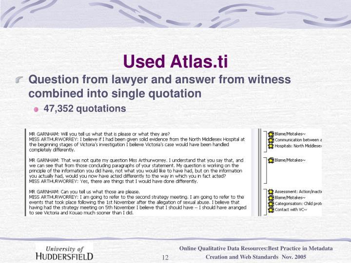 Used Atlas.ti