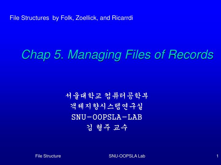 chap 5 managing files of records n.