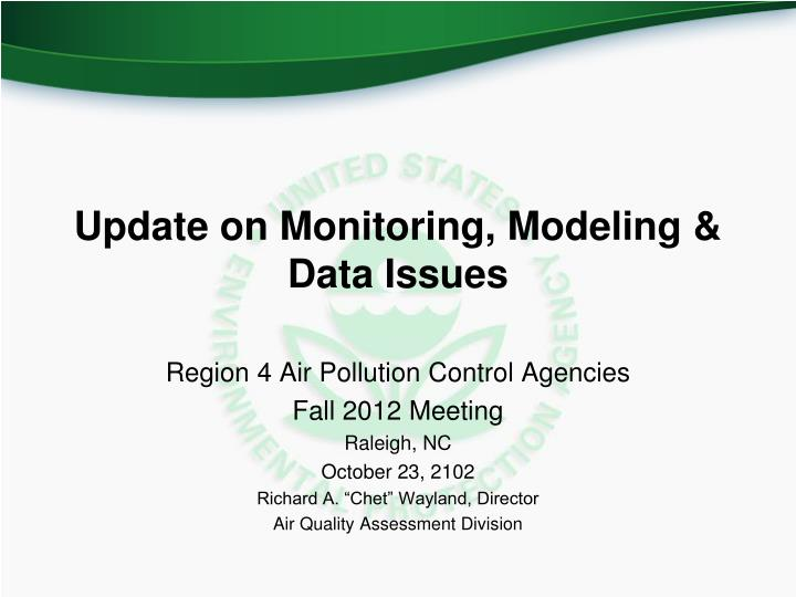update on monitoring modeling data issues n.