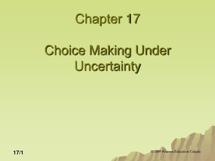 chapter 17 choice making under uncertainty n.