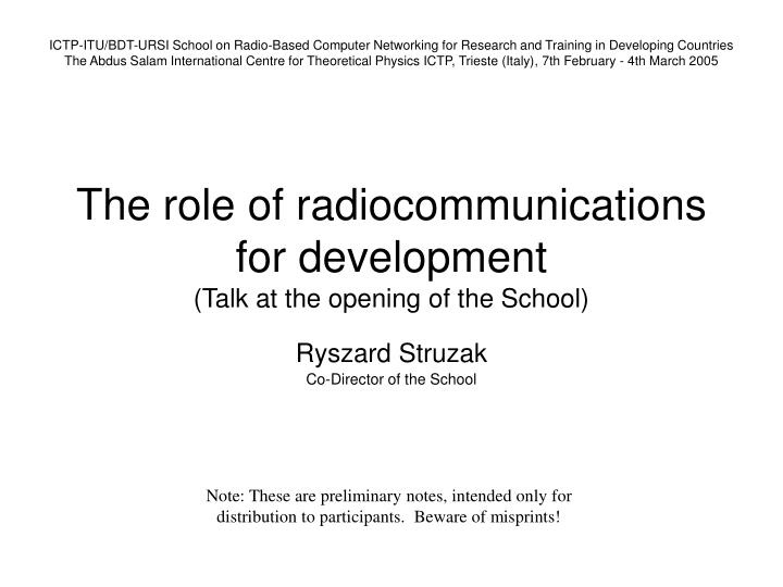 the role of radiocommunications for development talk at the opening of the school n.