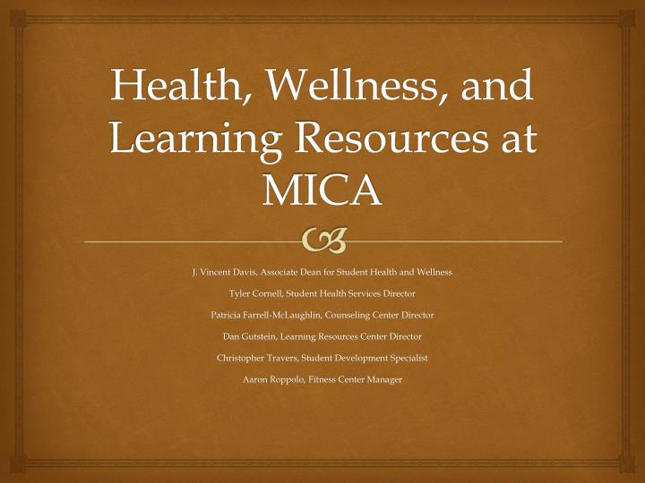 health wellness and learning resources at mica n.
