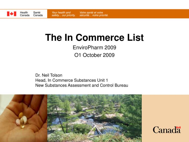 dr neil tolson head in commerce substances unit 1 new substances assessment and control bureau n.