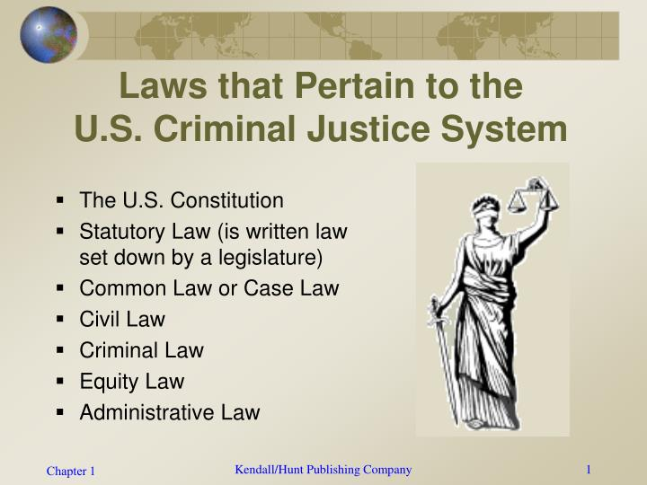 issue that directly affects public policy pertaining to the criminal justice system Policies, processes, and decisions of the criminal justice system criminal justice 2000 meant for us communities whereas traditional evaluations have examined the impact of crime control policies on communities in terms of crime rates.