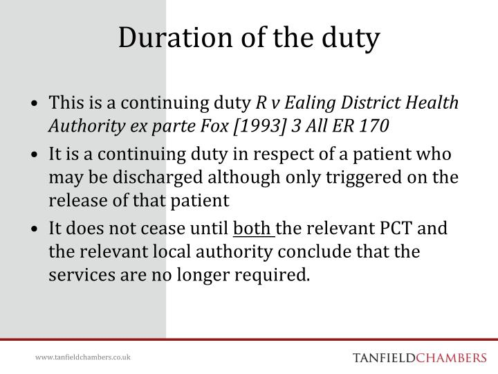 Duration of the duty