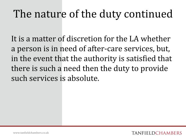 The nature of the duty continued