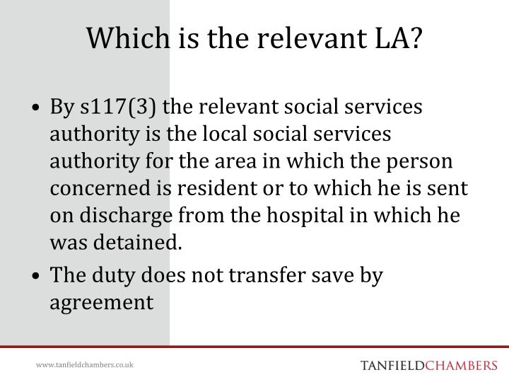 Which is the relevant LA?