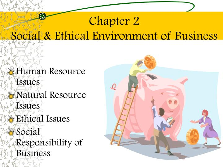 chapter 2 social ethical environment of business n.