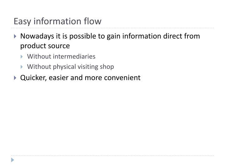 Easy information flow