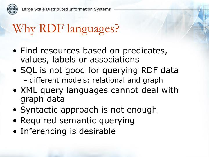 Why RDF languages?